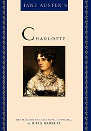 JANE AUSTEN'S CHARLOTTE by Julia Barrett