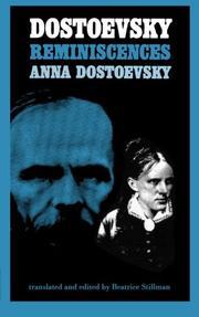DOSTOEVSKY: Reminiscences by Anna Dostoevsky