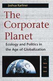 THE CORPORATE PLANET by Joshua Karliner