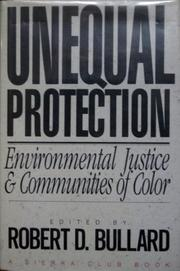 UNEQUAL PROTECTION by Robert D. Bullard