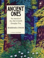 ANCIENT ONES by Barbara Bash