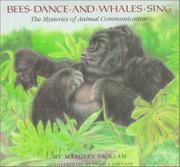 BEES DANCE AND WHALES SING by Margery Facklam
