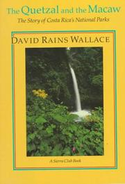 THE QUETZAL AND THE MACAW by David Rains Wallace