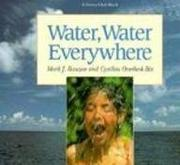 WATER, WATER EVERYWHERE by Mark J. Rauzon