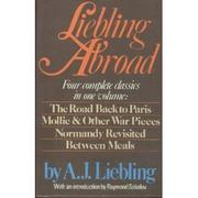 LIEBLING ABROAD by A.J. Liebling