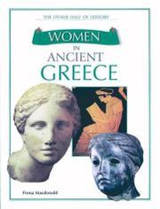WOMEN IN ANCIENT GREECE by Fiona Macdonald