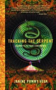 TRACKING THE SERPENT by Janine Pommy Vega