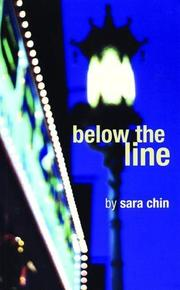 BELOW THE LINE by Sara Chin