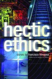 HECTIC ETHICS by Francisco Hinojosa