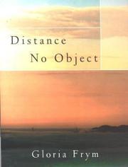 DISTANCE NO OBJECT by Gloria Frym