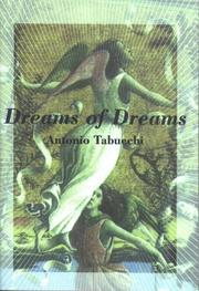 DREAMS OF DREAMS by Antonio Tabucchi