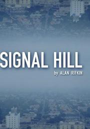 SIGNAL HILL by Alan Rifkin