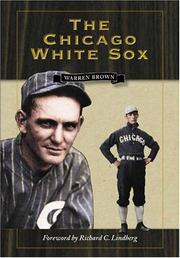 THE CHICAGO WHITE SOX by Warren Brown