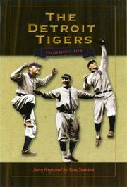 THE DETROIT TIGERS by Fred Lieb