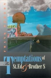 THE TEMPTATIONS OF ST. ED & BROTHER S by Frank Bergon