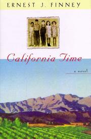 CALIFORNIA TIME by Ernest J. Finney
