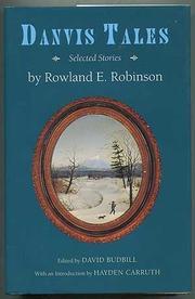 DANVIS TALES by Rowland E. Robinson