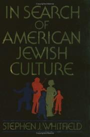 IN SEARCH OF AMERICAN JEWISH CULTURE by Stephen J. Whitfield