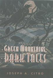 GREEN MOUNTAINS, DARK TALES by Joseph A. Citro