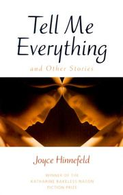 TELL ME EVERYTHING by Joyce Hinnefeld