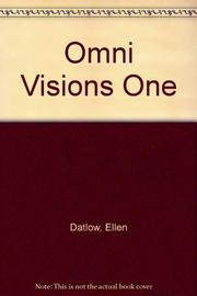OMNI VISIONS ONE by Ellen Datlow