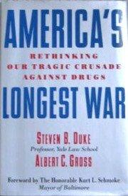 AMERICA'S LONGEST WAR by Steven B. Duke