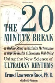 THE 20-MINUTE BREAK by Ernest Lawrence Rossi