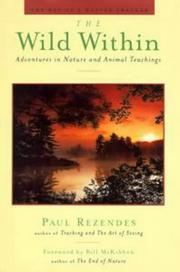 THE WILD WITHIN by Paul Rezendes