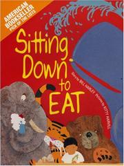 SITTING DOWN TO EAT by Bill Harley