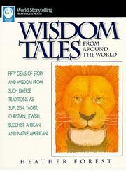 WISDOM TALES FROM AROUND THE WORLD by Heather Forest