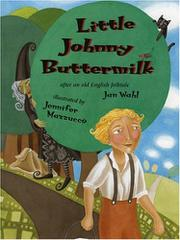 LITTLE JOHNNY BUTTERMILK by Jan Wahl