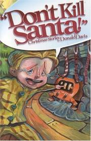 """DON'T KILL SANTA!"" by Donald Davis"