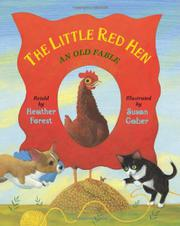 THE LITTLE RED HEN by Heather Forest