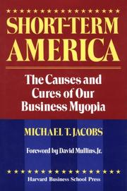SHORT-TERM AMERICA by Michael T. Jacobs