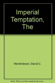 THE IMPERIAL TEMPTATION by Robert W. Tucker
