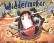 WIDDERMAKER by Pattie Schnetzler