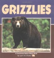GRIZZLES by Lynn M. Stone