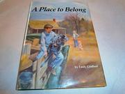 A PLACE TO BELONG by Emily Crofford