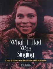 WHAT I HAD WAS SINGING by Jeri Ferris