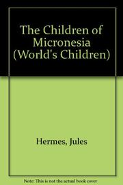 THE CHILDREN OF MICRONESIA by Jules Hermes