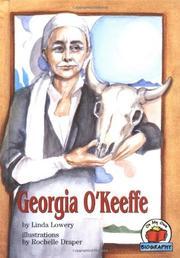 GEORGIA O'KEEFFE by Linda Lowery