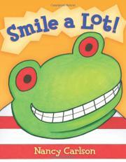 SMILE A LOT! by Nancy Carlson
