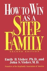 HOW TO WIN AS A STEPFAMILY by Emily & John Visher Visher
