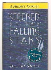 STEERED BY THE FALLING STARS by Daniel Spurr