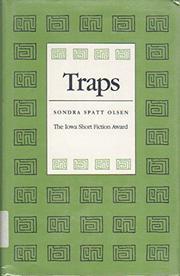 TRAPS by Sondra Spatt Olsen