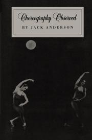 CHOREOGRAPHY OBSERVED by Jack Anderson