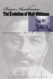 THE EVOLUTION OF WALT WHITMAN by Roger Asselineau