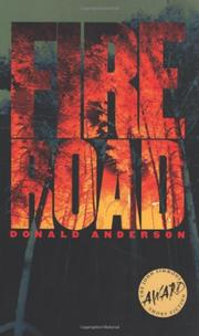 FIRE ROAD by Donald Anderson