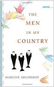 THE MEN IN MY COUNTRY by Marilyn Abildskov