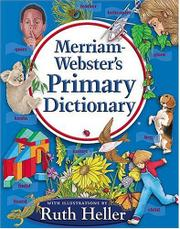 MERRIAM-WEBSTER'S PRIMARY DICTIONARY by Illus. by Ruth Heller